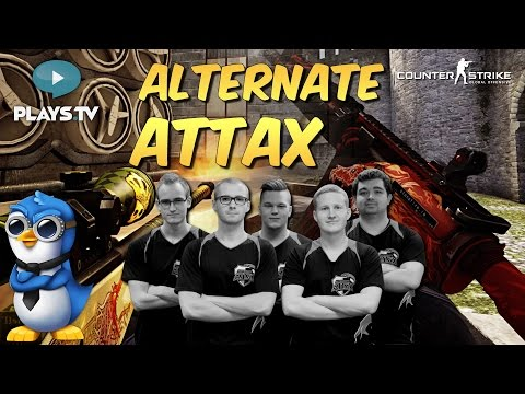 CS:GO - ALTERNATE aTTaX IS BACK!