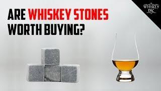 Are Whiskey Stones worth buying?