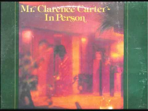 clarence carter - it's a monster thang