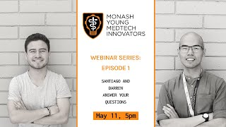 MYMI Presents a MedTech Webinar Series | | Darren and Santiago | | Episode 1