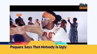 Accelerate News- PSquare- Nobody Ugly & More Gist