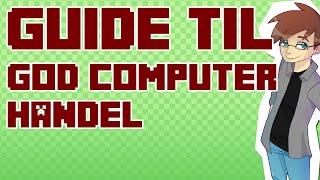 Guide til et godt computer køb - Tips