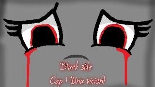 Black Side T1 Cap. 1 (Una premunicion)