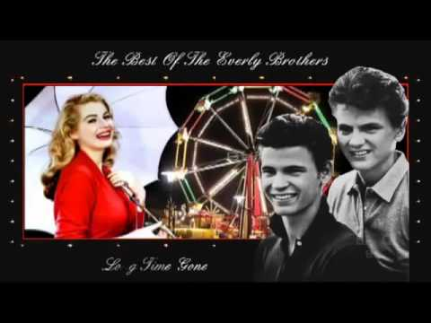 The Everly Brothers ~ Long Time Gone ~ Live