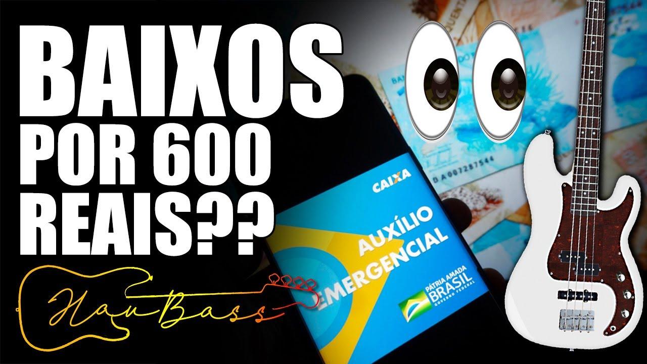 Dá pra comprar um baixo bacana com 600 reais? (valor de um AUXÍLIO EMERGENCIAL)