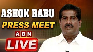 LIVE: TDP Ashok Babu Press Meet | forced withdrawals of TDP candidates by YSRCP leaders | ABN