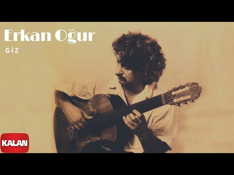 Erkan Oğur - Giz [ Bir Ömürlük Misafir © 1996 Kalan Müzik ]