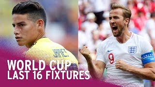 World Cup 2018 | Last 16 Knock Out Fixtures In Full