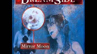Watch Dreamside Mirror Moon video