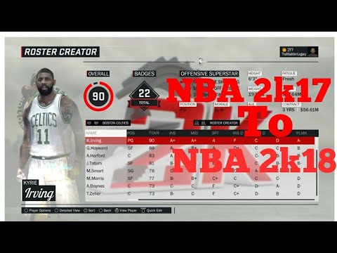 nba 2k17 roster to nba 2k18 roster
