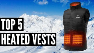 The Top 5 Best Heated Vests in 2020