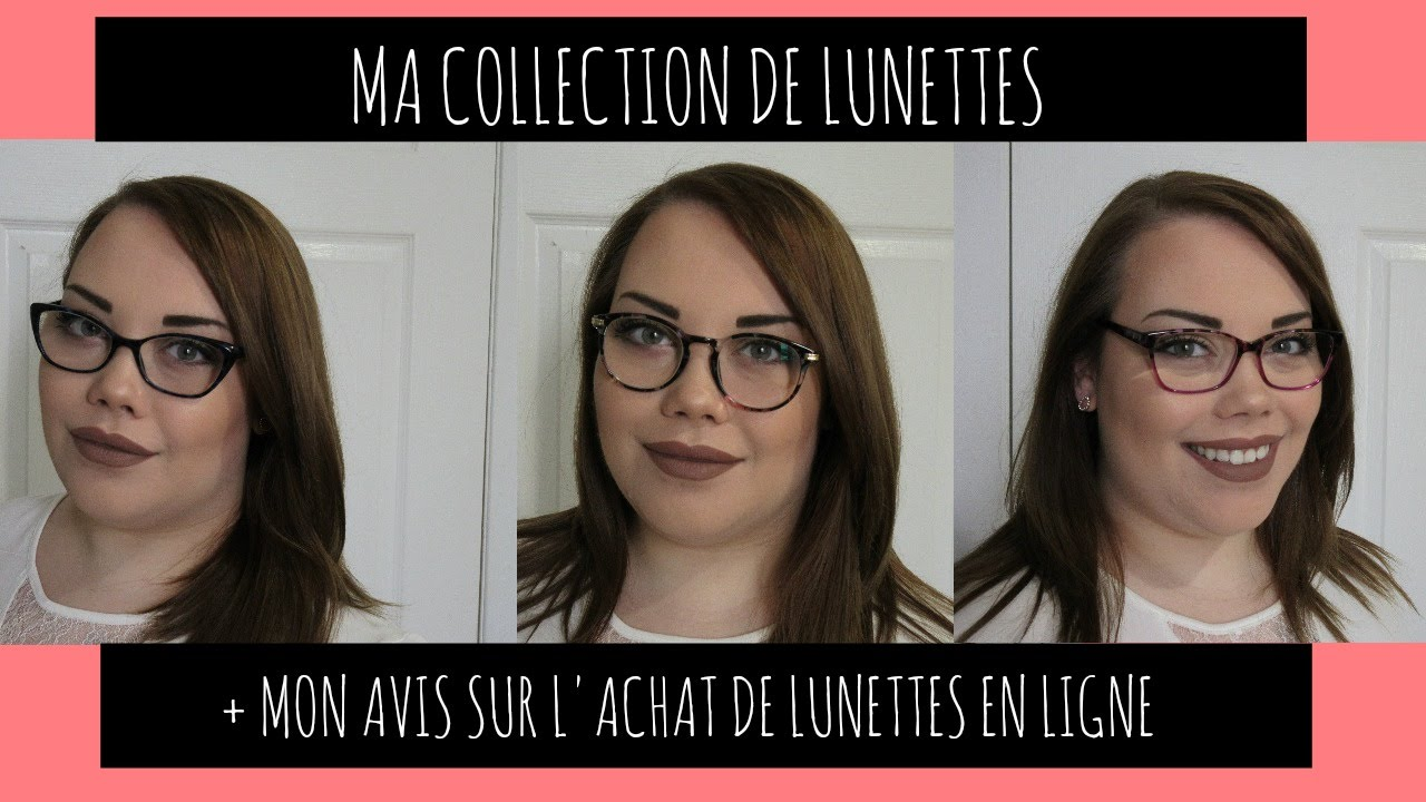 ca1dcb3f07 Ma collection de lunettes | Mon avis sur l'achat de lunettes en ligne
