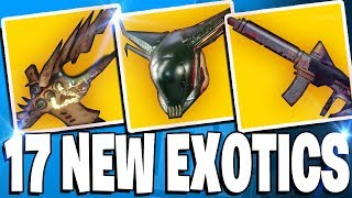 Destiny 2 - 17 NEW EXOTICS - Forsaken DLC New Exotic Weapons & Armors!