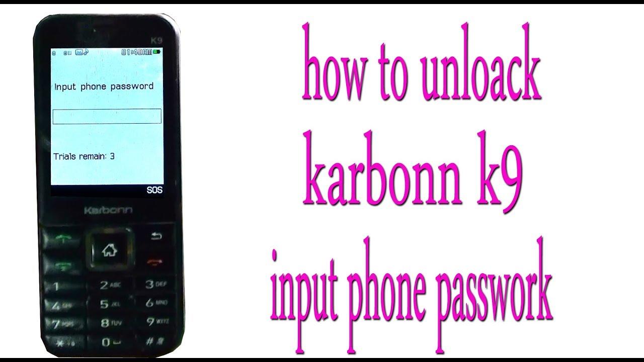 Karbonn k9 input phone password remove with alladhin crack in 1000% solution