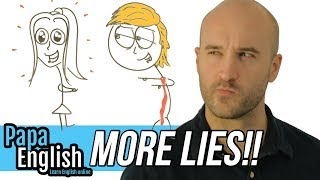 More LIES!!! - English vocabulary about Lying