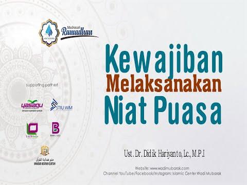 Wajibnya Niat Berpuasa | Ustadz. Dr. Didik Hariyanto Lc., M.P.I.