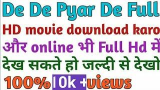 De De Pyar De full Hd movie 2019 ll De de pyar de without copyright full movie