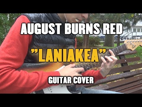 August Burns Red - Laniakea (Guitar...