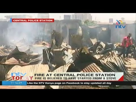 Over 80 police officers lose property in a fire at Nairobi's Central Police Station