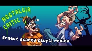 Nostalgia Critic: Ernest Scared Stupid