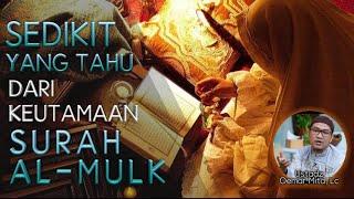 Inilah Keutamaan Surat Al-mulk! Jika Dibaca Setiap Malam Sebelum Tidur - Ustadz