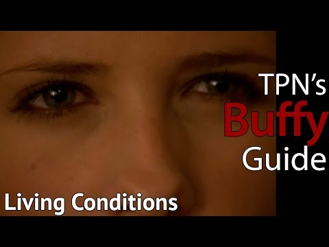 Living Conditions • S04E02 • TPN's Buffy Guide