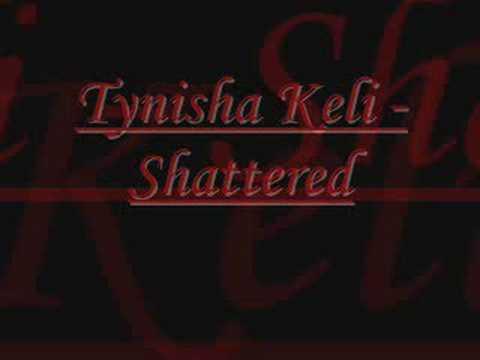 Tynisha Keli - Shatter'd