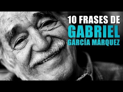 Frases de Gabriel García Márquez para entender la vida