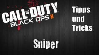 Black Ops 2: Sniper Tipps und Tricks [Commentary|PS3|Deutsch]