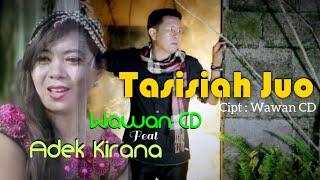 TASISIAH JUO - Cipt. Wawan CD - Wawan CD Feat Adek Kirana (Official Music Video)