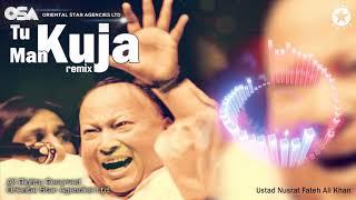 Tu Kuja Man Kuja Remix | Nusrat Fateh Ali Khan | complete full version | OSA Worldwidewidth=