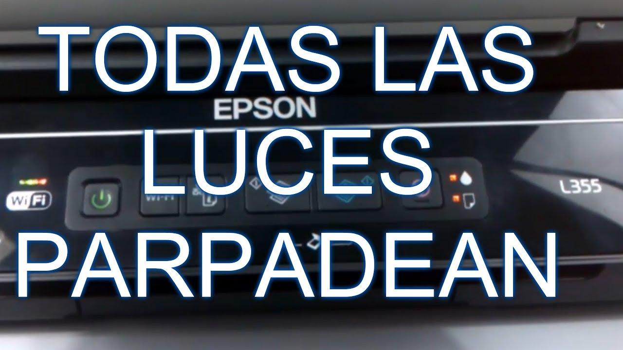Reparacion Todas Las Luces Parpadeando Epson L355
