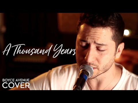 A Thousand Years - Christina Perri (Boyce Avenue acoustic co