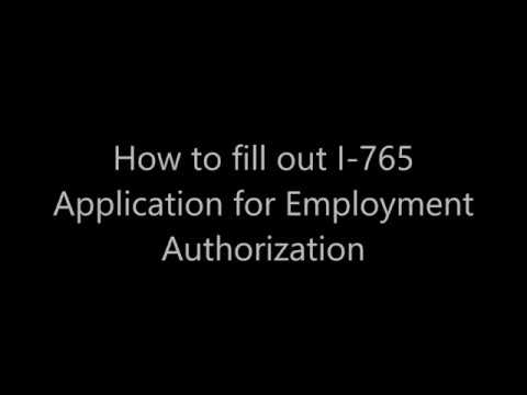 How To Fill Out I 765 Application For Employment Authorization Youtube