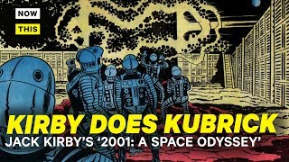Kirby Does Kubrick - Jack Kirby's 2001: A Space Odyssey | NowThis Nerd