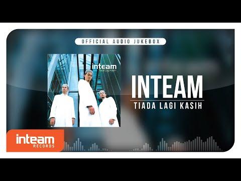 Inteam - Tiada Lagi Kasih (Official Audio Jukebox)