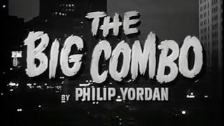 The Big Combo (1955) [Film Noir] [Crime]