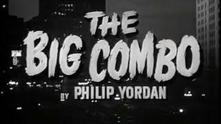 The Big Combo (1955) [Film Noir] [Crime]