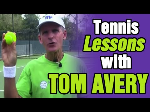 Tennis Lessons, Instructions, Training, Drills With Tom Avery