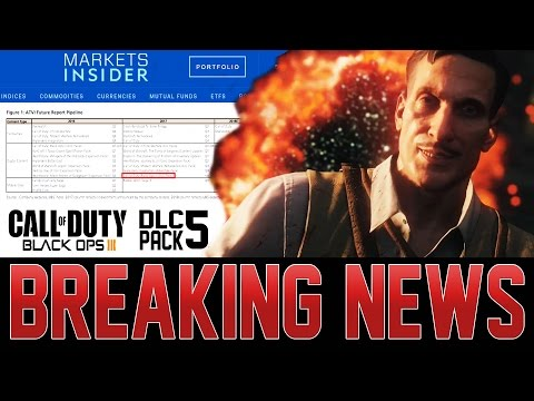 NEW  'REAL EVIDENCE' OF BO3 DLC 5 EXAMINED!  MAJOR INVESTMENT BANK REPORT LISTS NEW DLC IN 2017!
