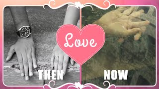 LOVE THEN & NOW - A Dedication To Lovers