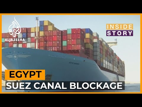 How will the Suez Canal blockage disrupt global trade? | Inside Story