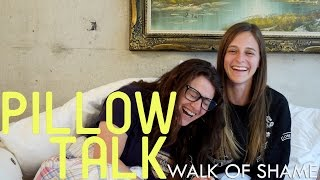 Walk of Shame - Pillow Talk