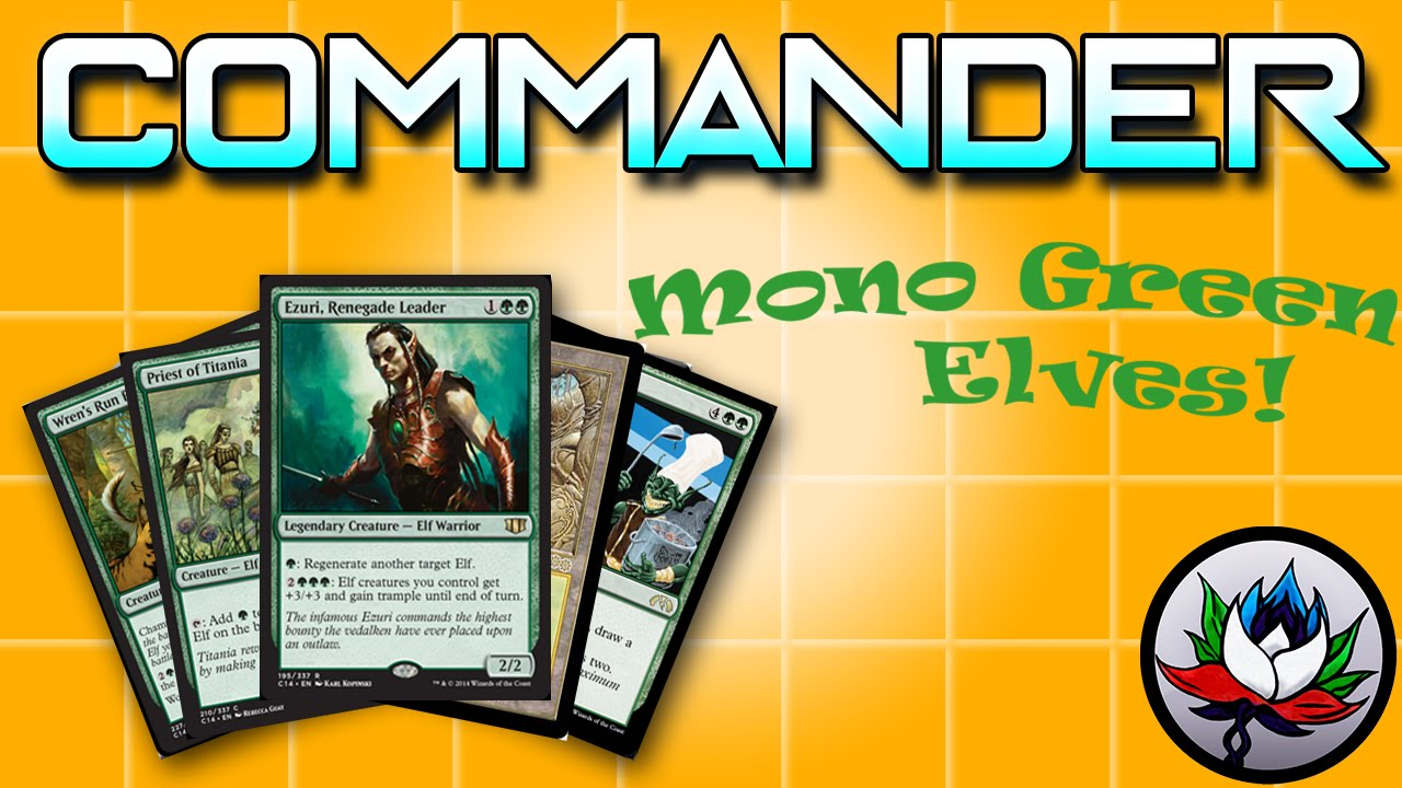 Mtg Ezuri Renegade Leader Elves Tribal Edhcommander Deck Tech