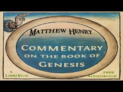 Commentary On The Book Of Genesis   Matthew Henry   Reference   Sound Book   English   6/19