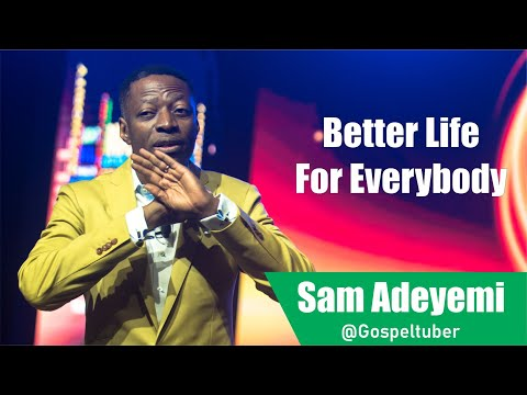 BETTER LIFE FOR EVERYBODY 4