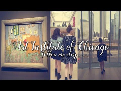 Follow Me Vlog: The Art Institute of Chicago (Van Gogh Exhibit)