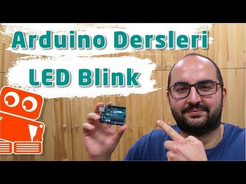 Arduino Ile Led Yakmak - Blink Uygulaması #2