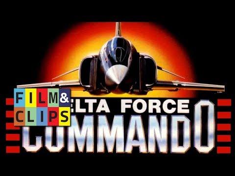 Delta Force Commando (1988) - Film Completo by Film&Clips