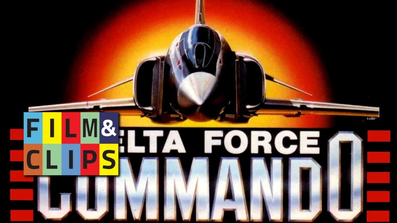Download Delta Force Commando (1988) - Film Completo by Film&Clips